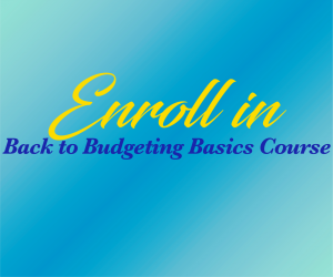 Back to Budgeting Basics Course Enroll Today