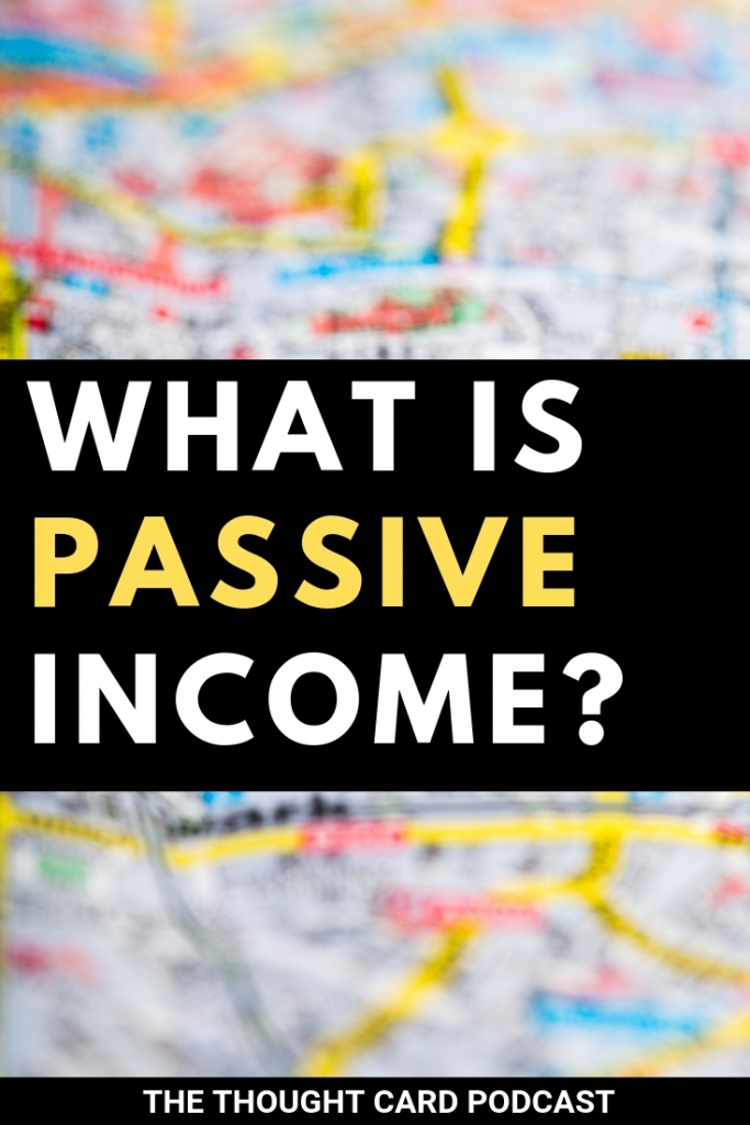 What is passive income? Denis O'Brien host of Chain of Wealth podcast explains the difference between passive income and side hustles.