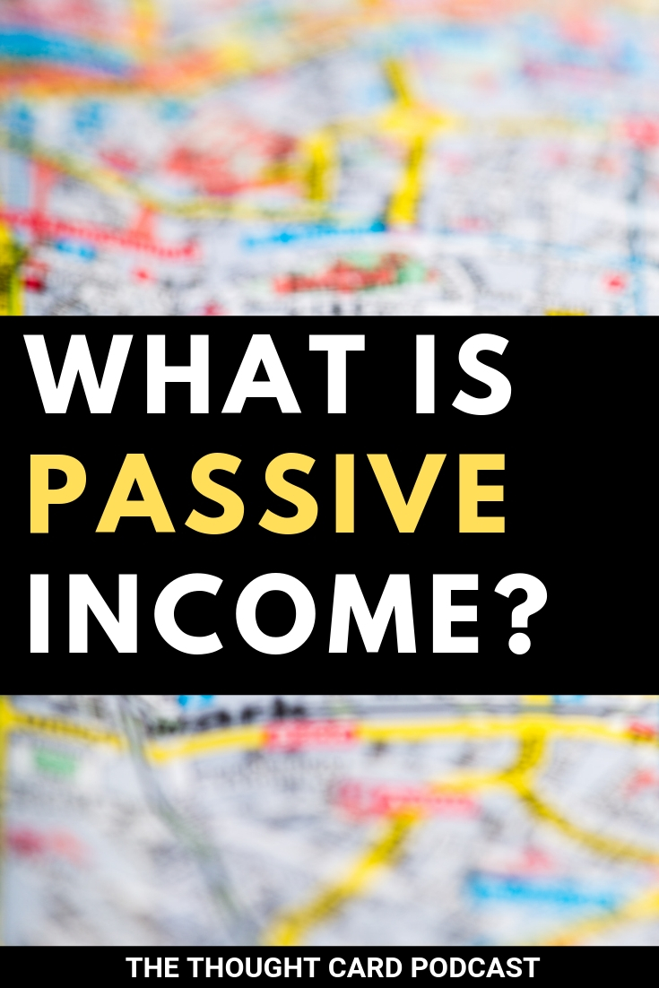 What's the difference between a side hustle and passive income? In this episode of The Thought Card podcast Denis O'Brien host of Chain of Wealth Podcast shares how to get started creating passive income streams and more! #passiveincome #sidehustles