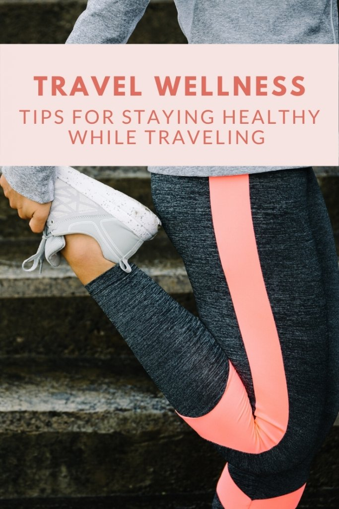 Tips for staying healthy while traveling with Tangia Renee