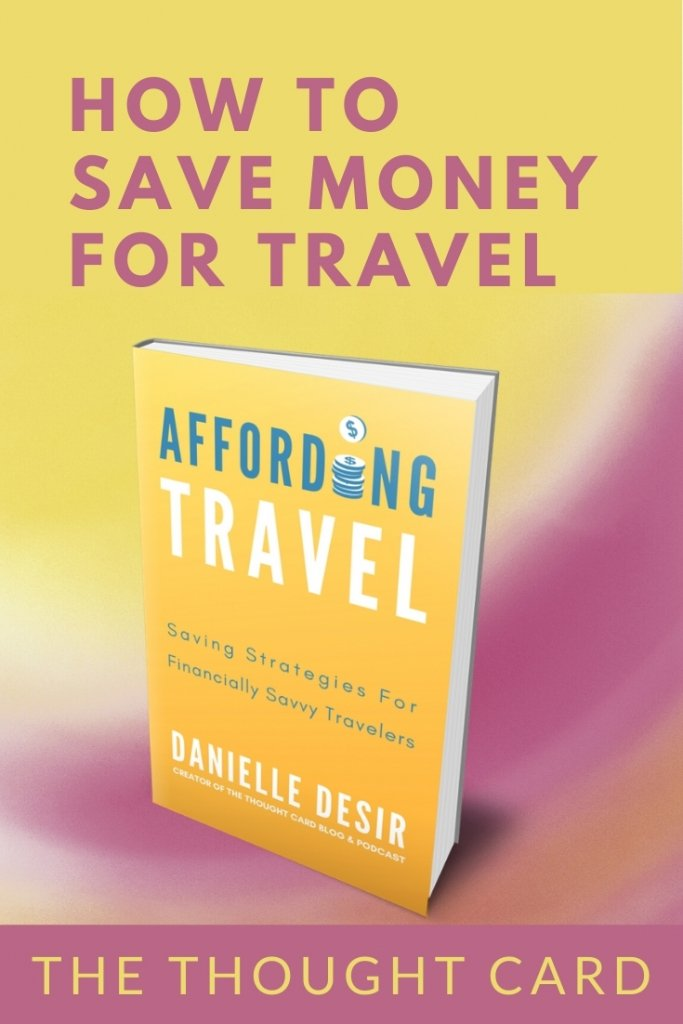 Affordable travel book by Danielle Desir - Affording Travel Saving Strategies For Financially Savvy Travelers