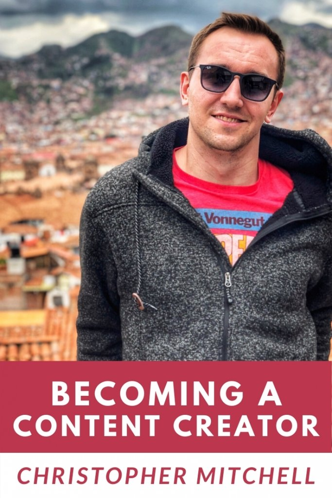 Tips for becoming a content creator with Christopher Mitchell of Traveling Mitch.