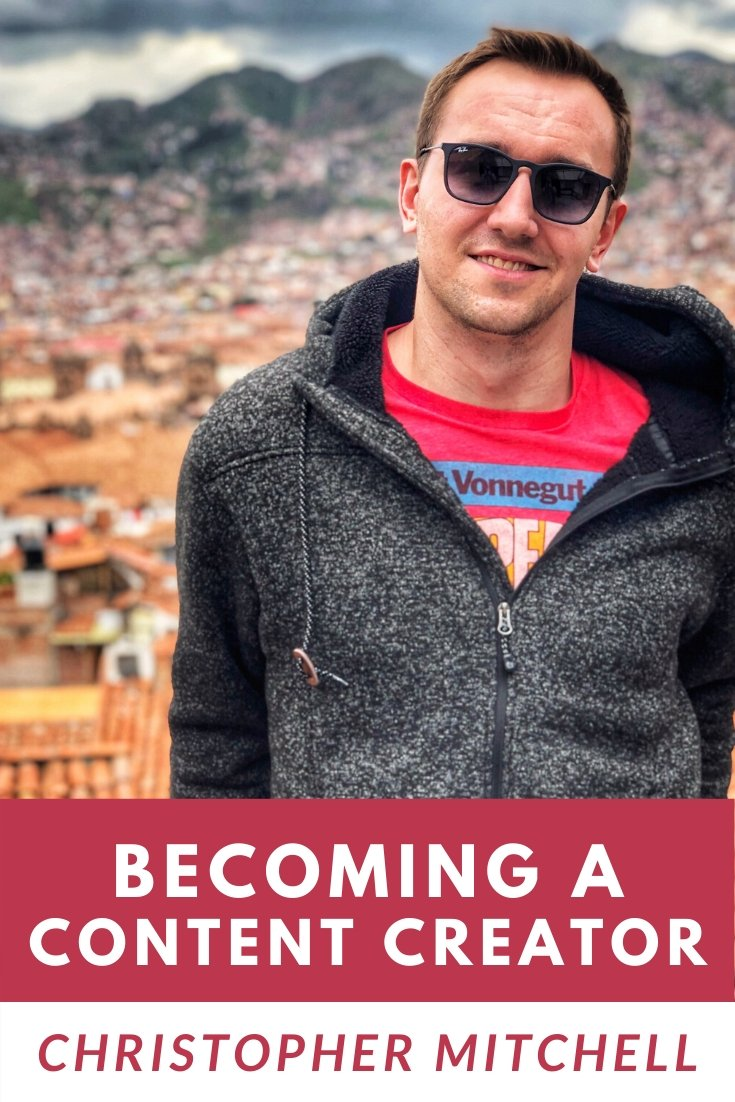 Episode 52: Leveraging Travel to Become a Content Creator with Christopher Mitchell