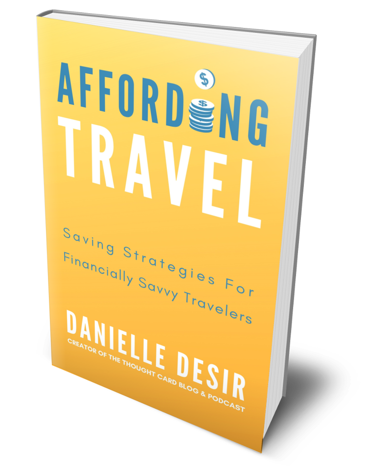 Affording Travel: Saving Strategies For Financially Savvy Travelers