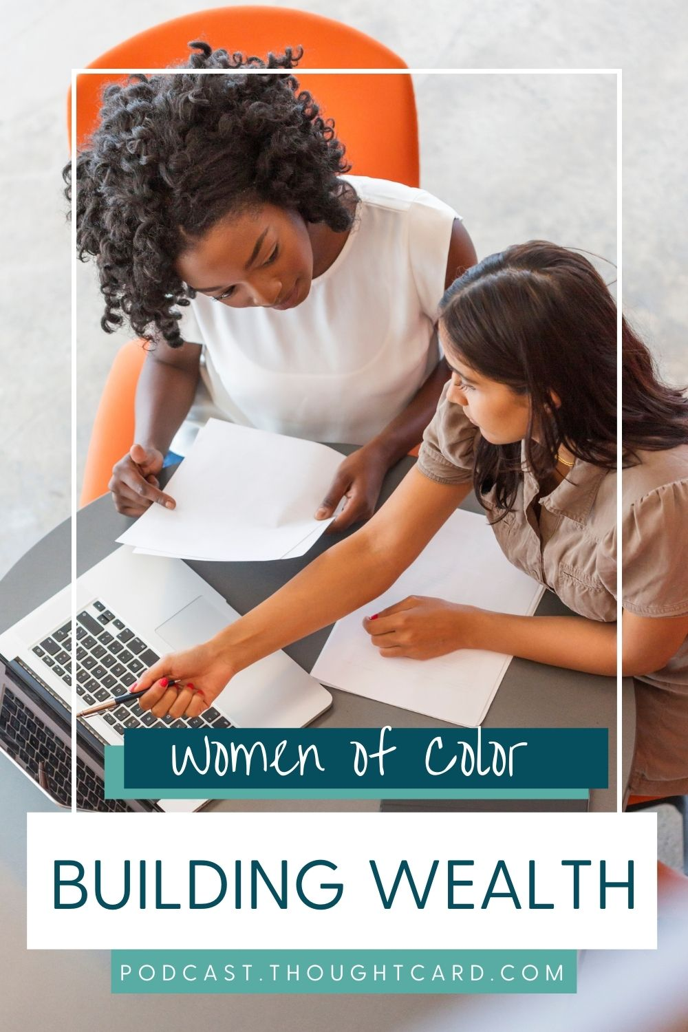 How Women of Color are building wealth.