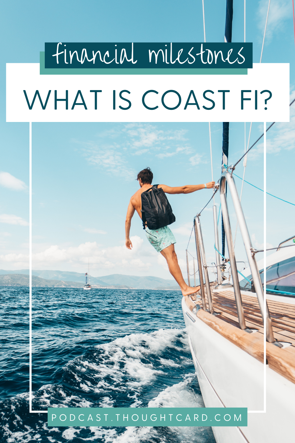 Financial Milestones towards Financial Independence -- what is Coast FI?